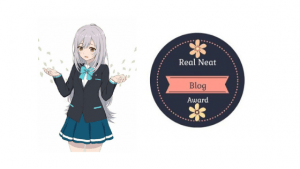 real neat blog award for myanime2go